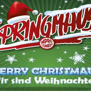Merry Christmaus- Wir sind Weihnachten – Springmaus im Taborsaal